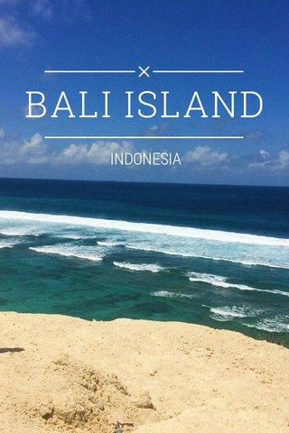 BALI ISLAND INDONESIA