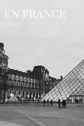 EN FRANCE |2017|