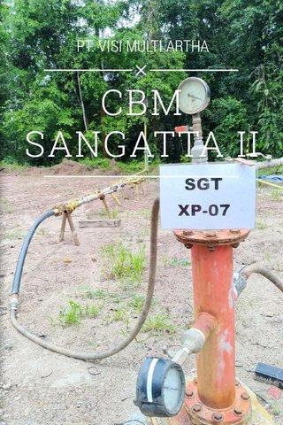 CBM SANGATTA II PT. VISI MULTI ARTHA