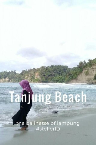 Tanjung Beach the balinesse of lampung #stellerID
