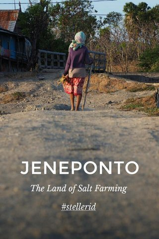 JENEPONTO The Land of Salt Farming #stellerid