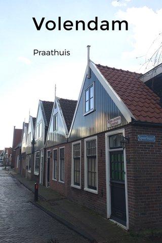 Volendam Praathuis