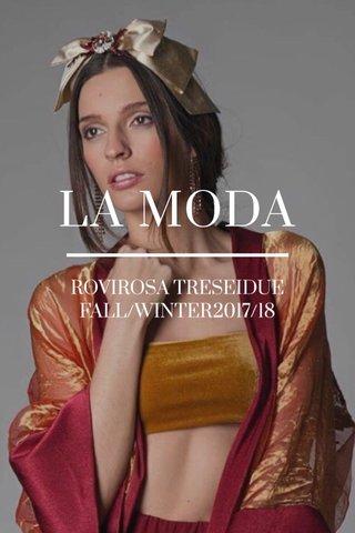 LA MODA ROVIROSA TRESEIDUE FALL/WINTER2017/18