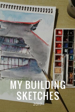 MY BUILDING SKETCHES 2017