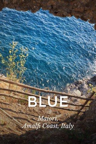 BLUE Maiori, Amalfi Coast, Italy