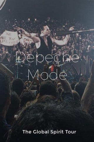 Depeche Mode The Global Spirit Tour