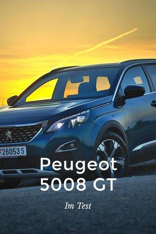 Peugeot 5008 GT Im Test