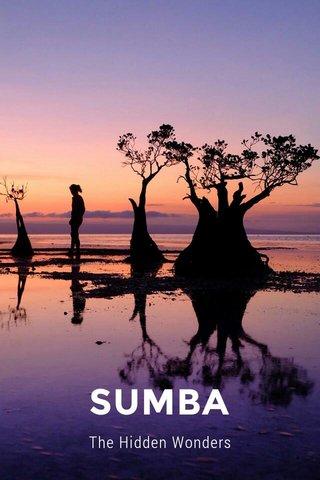 SUMBA The Hidden Wonders