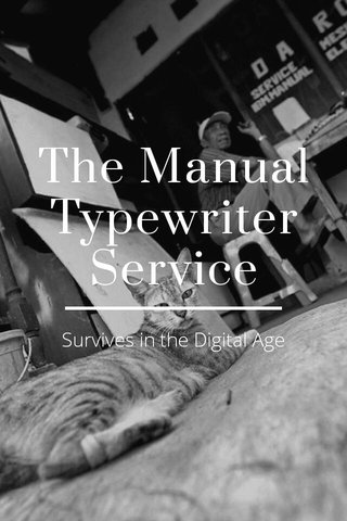 The Manual Typewriter Service Survives in the Digital Age