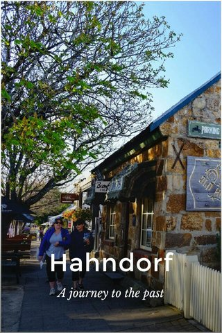 Hahndorf A journey to the past