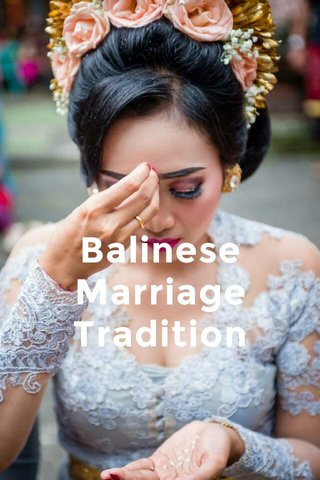 Balinese Marriage Tradition