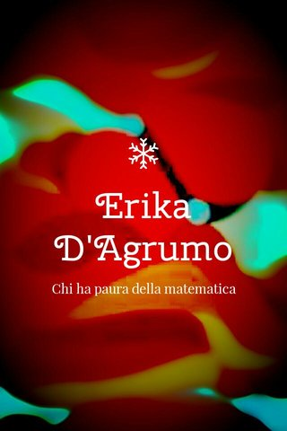 Erika D'Agrumo Chi ha paura della matematica