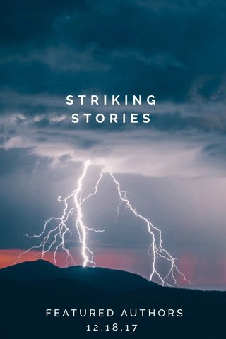 STRIKING STORIES FEATURED AUTHORS 12.18.17