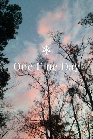 One Fine Day jk