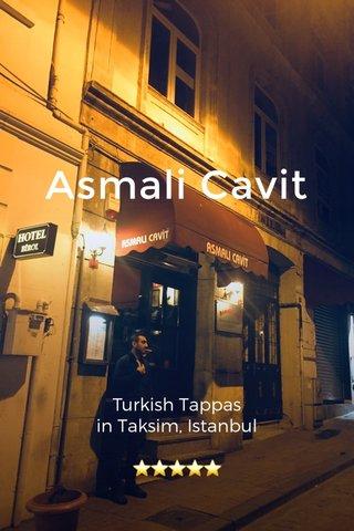 Asmali Cavit Turkish Tappas in Taksim, Istanbul ⭐️⭐️⭐️⭐️⭐️