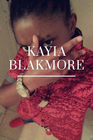 KAYIA BLAKMORE