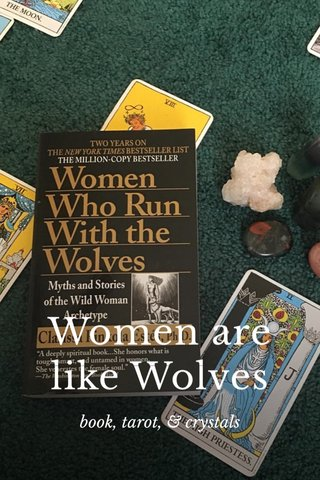 Women are like Wolves book, tarot, & crystals