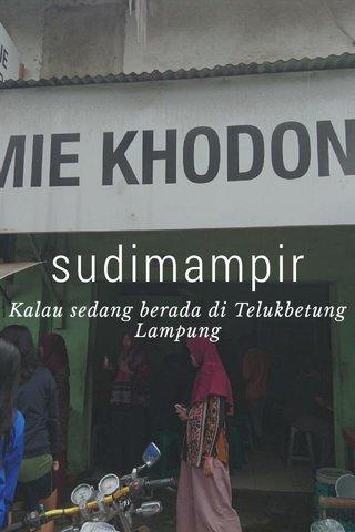 sudimampir Kalau sedang berada di Telukbetung Lampung