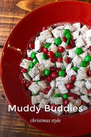 Muddy Buddies christmas style