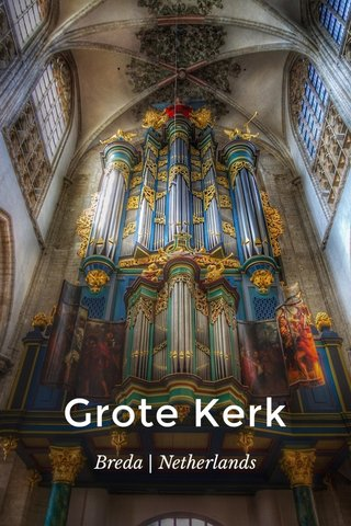 Grote Kerk Breda | Netherlands