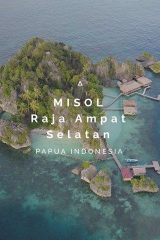 MISOL Raja Ampat Selatan PAPUA INDONESIA