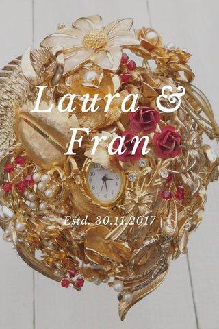 Laura & Fran Estd. 30.11.2017