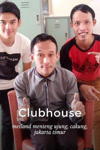 Clubhouse metland menteng ujung, cakung,jakarta timur
