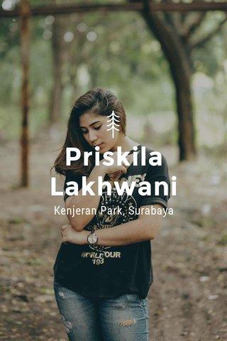 Priskila Lakhwani Kenjeran Park, Surabaya