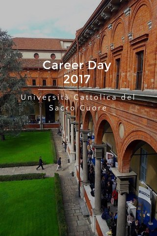 Career Day 2017 Università Cattolica del Sacro Cuore