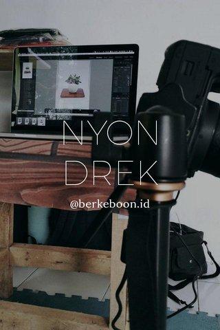 NYON DREK @berkeboon.id