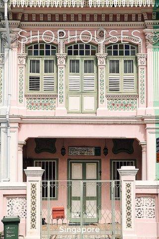 SHOPHOUSES Singapore