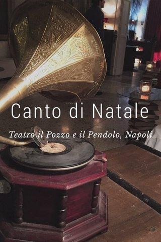Canto di Natale Teatro il Pozzo e il Pendolo, Napoli