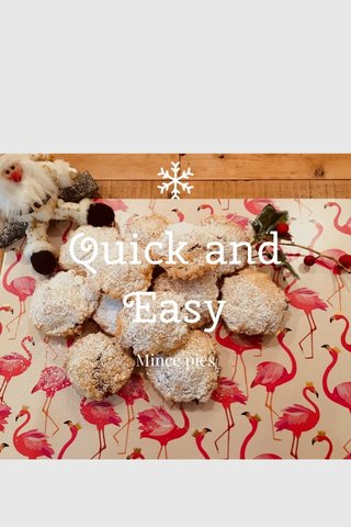 Quick and Easy Mince pies