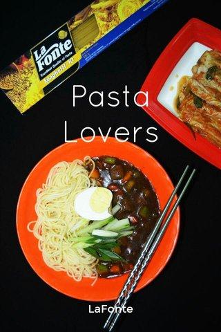 Pasta Lovers LaFonte