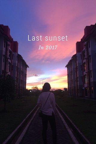 Last sunset In 2017