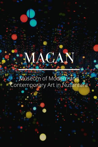 MACAN Museum of Modern and Contemporary Art in Nusantara
