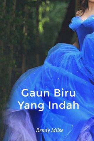 Gaun Biru Yang Indah Rendy Milke