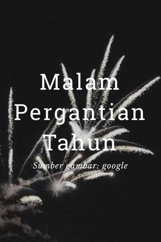 Malam Pergantian Tahun Sumber gambar: google