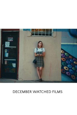 DECEMBER WATCHED FILMS