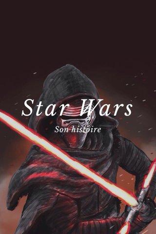 Star Wars Son histoire
