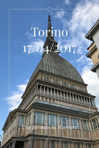 Torino 17/04/2017 Una giornata da ricordare