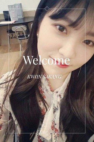 Welcome KWON SARANG