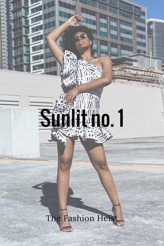 Sunlit no. 1 The Fashion Heist
