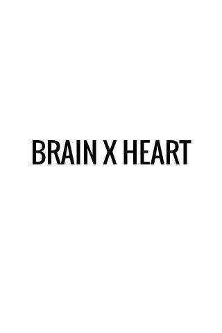 BRAIN X HEART