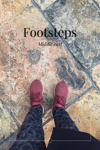 Footsteps Middle east