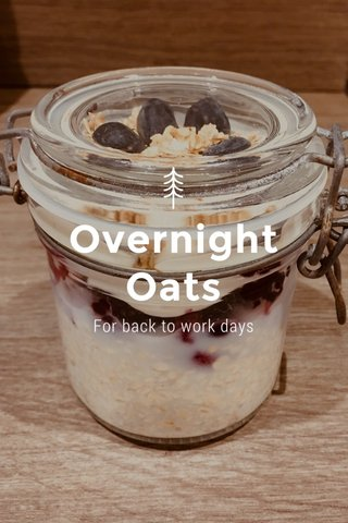 Overnight Oats For back to work days