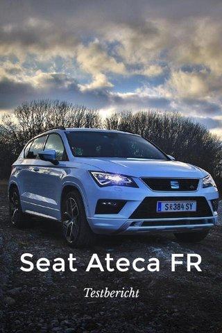 Seat Ateca FR Testbericht