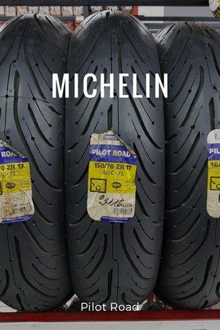 MICHELIN Pilot Road