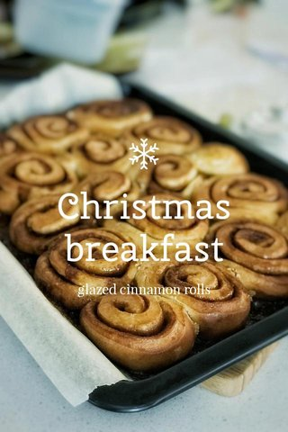 Christmas breakfast glazed cinnamon rolls