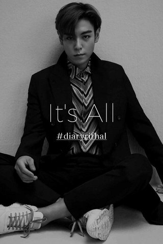 It's All #diaryrifhal